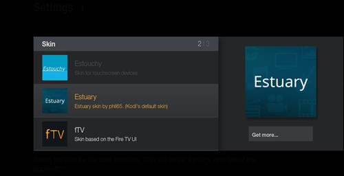How to change the Skin back to Default Estuary ultimate fire tv step 4